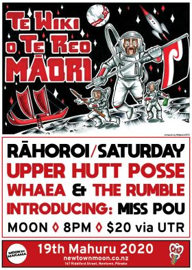 Upper Hutt Posse//Miss Pou//Whaea And The Rumble