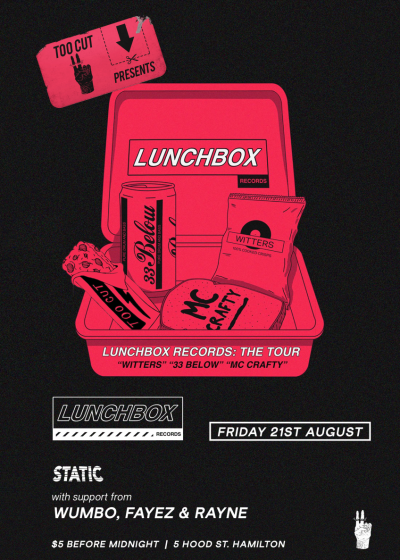 Lunchbox Records Tour 001 - Witters, 33 Below And MC Crafty