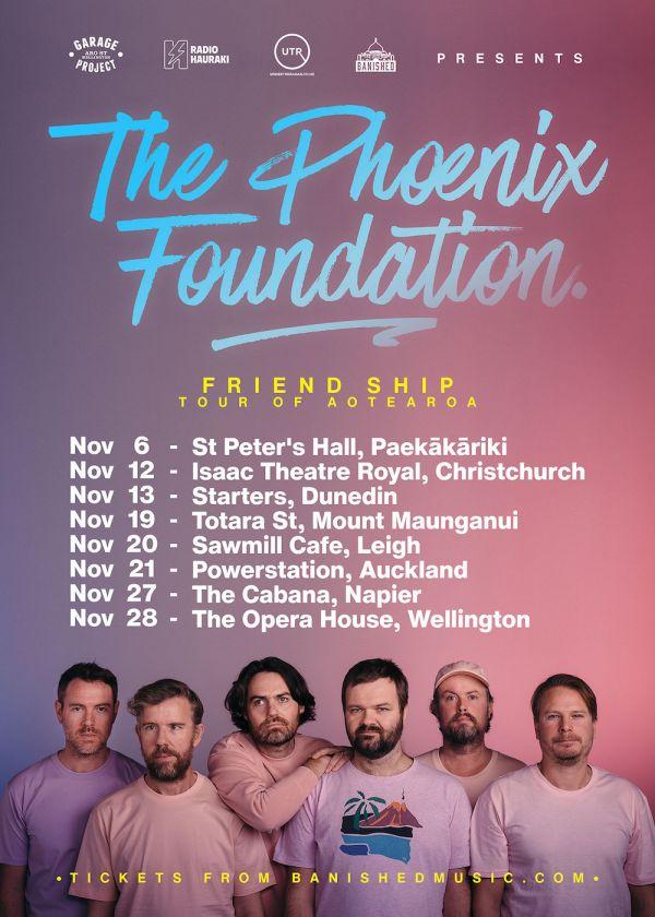 The Phoenix Foundation - Friend Ship Tour Of Aotearoa