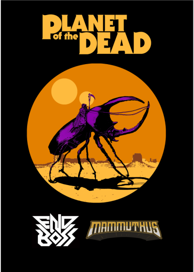 Planet Of The Dead / Mammuthus / End Boss