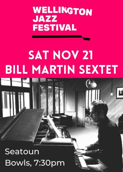 Bill Martin Sextet Featuring Geoff Culverwell