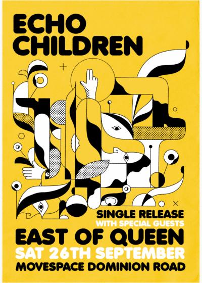 Echo Children + East Of Queen