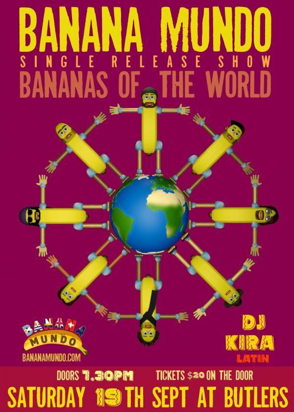 Banana Mundo Single Release Show Bananas Of The World