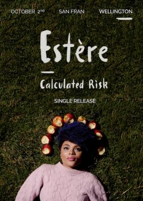 Estère 'Calculated Risk' Single Release Show