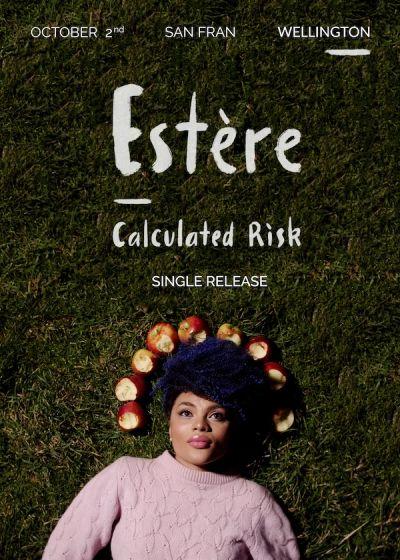 Estère 'Calculated Risk' Single Release Show