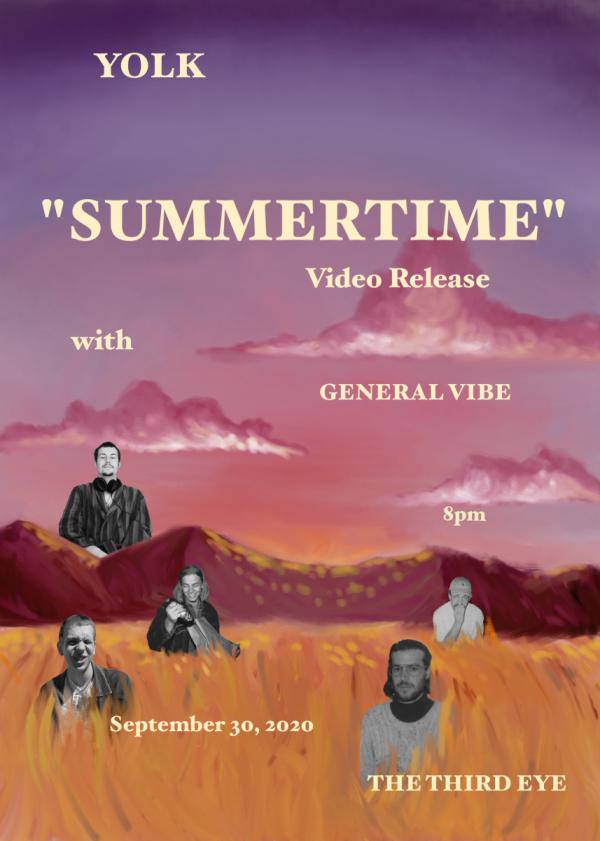 Yolk - Summertime Video Release w/ General Vibe