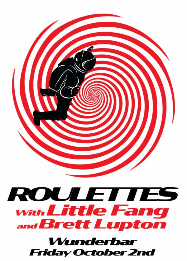 Roulettes, Little Fang, Brett Lupton