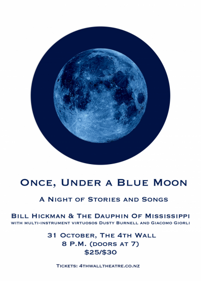 Once, Under A Blue Moon: Bill Hickman And The Dauphin Of Mississippi