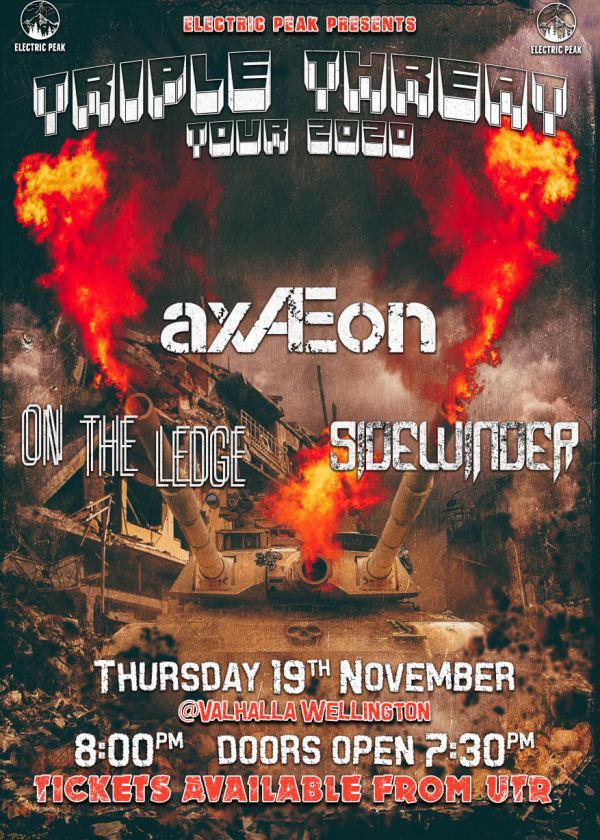 Triple Threat Tour - Axaeon, On The Ledge And Sidewinder