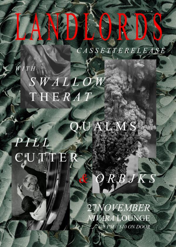 Landlords / Swallow The Rat / Qualms / Orbjks / Pillcutter