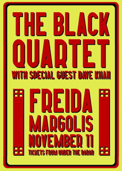 The Black Quartet w/ Dave Khan