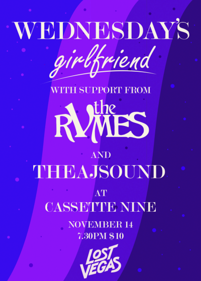 Wednesday's Girlfriend // The Rvmes // Theajsound