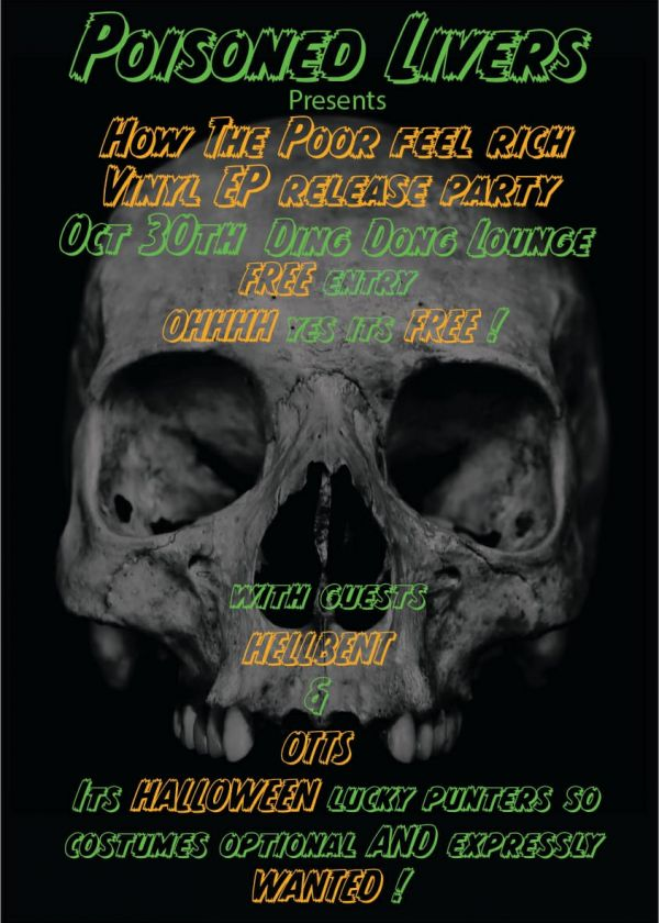 Poisoned Livers, Free Ep Release. + Hellbent + Otts