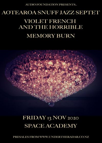 Aotearoa Snuff Jazz Sextet, Violet French And The Horrible, Memory Burn