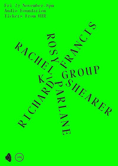 AF Presents: Rachel Shearer, K-group, Richard Francis, Rosy Parlane