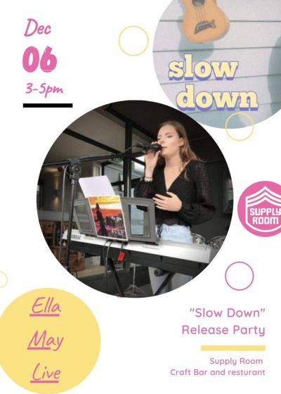Ella May - Slow Down Single Release Party!!