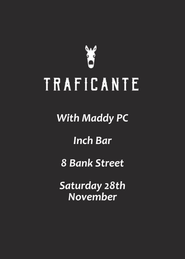 Traficante (Chch) and Maddy Pc