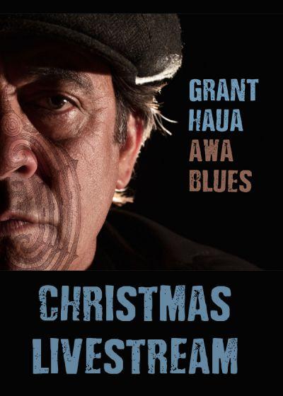 Grant Haua: Christmas Livestream