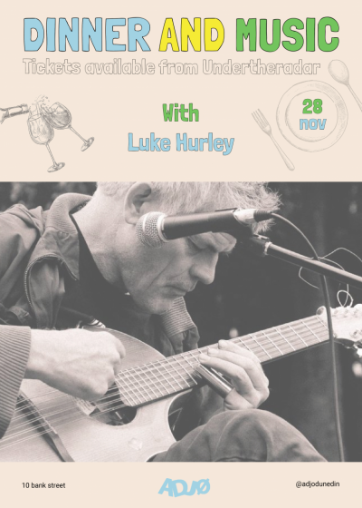 Dinner And Music With Luke Hurley
