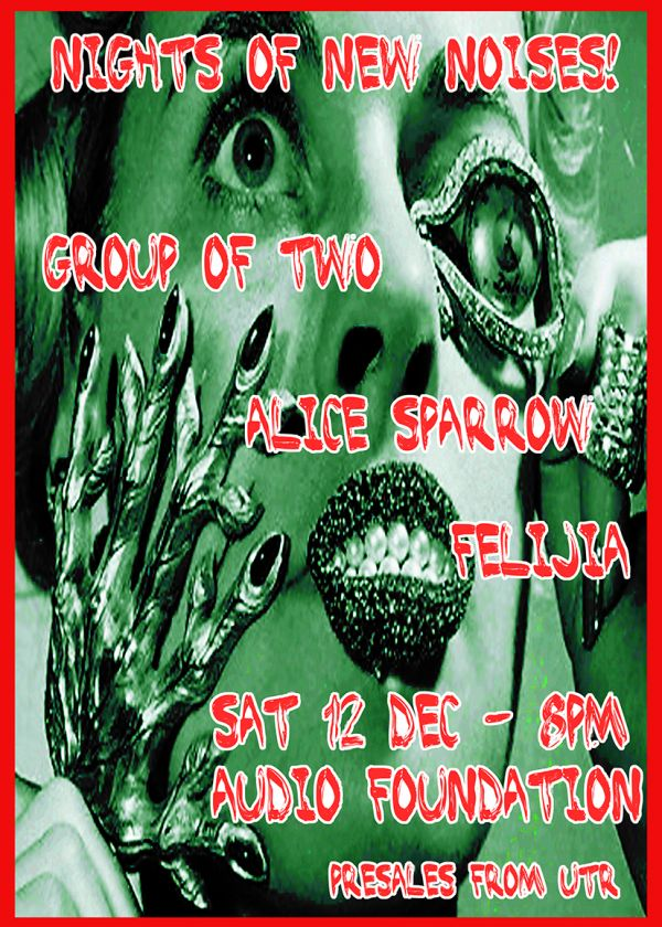Felijia, Alice Sparrow, Group Of Two - Nights Of New Noises