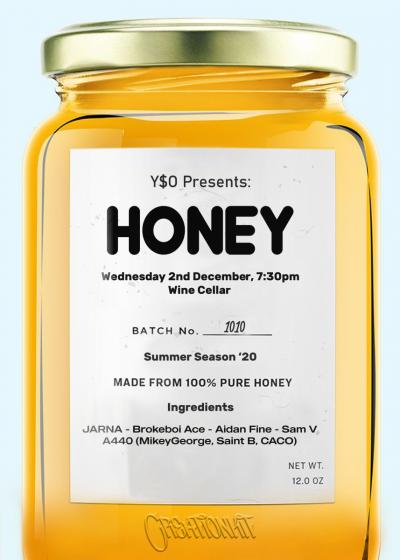 Y$O Presents: Honey