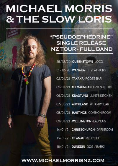 Michael Morris And The Slow Loris - NZ Single Release Tour