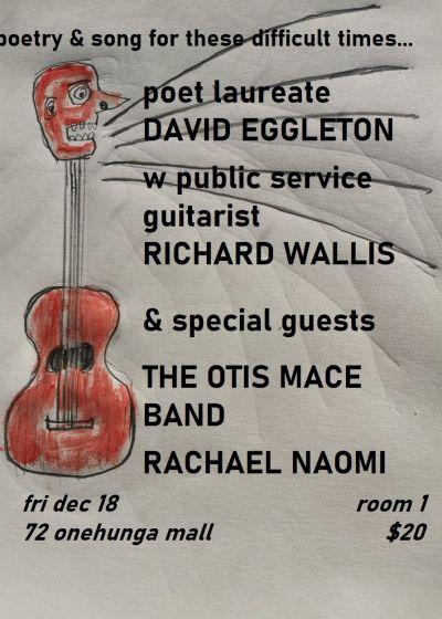 David Eggleton, Otis Mace Band, Racheal Naomi