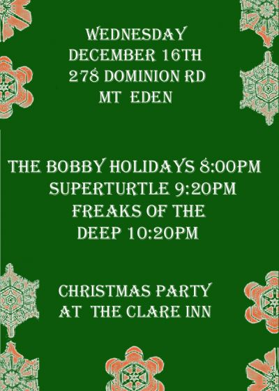 Xmas Party w/ Superturtle, The Bobby Holidays and Freaks Of The Deep