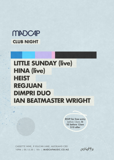Madcap Clubnight: Little Sunday (live), Hina (live) And Friends
