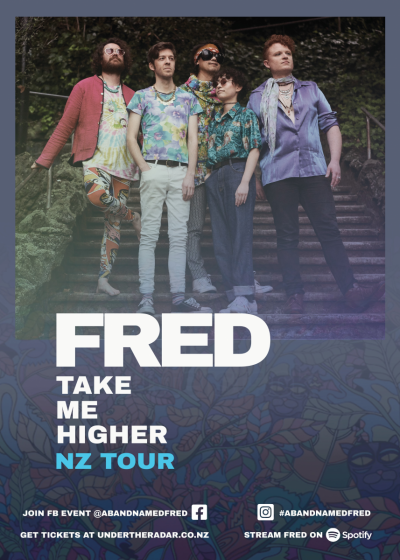 FRED - Take Me Higher NZ Tour