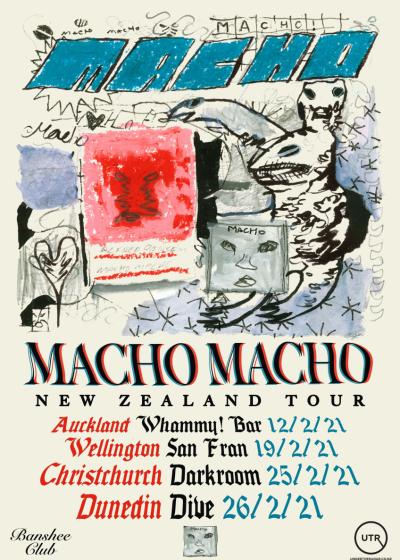 Macho Macho NZ Tour: Auckland (w/TBA and Chewy Gum )