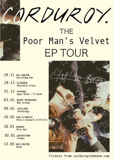 Corduroy. // Poor Man's Velvet EP Release Tour