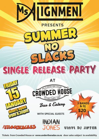 Summer No Slacks Single Release Party