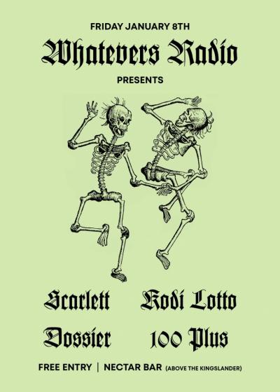Whatevers Radio Presents: Scarlett / Kodi Lotto / Dossier / 100 Plus