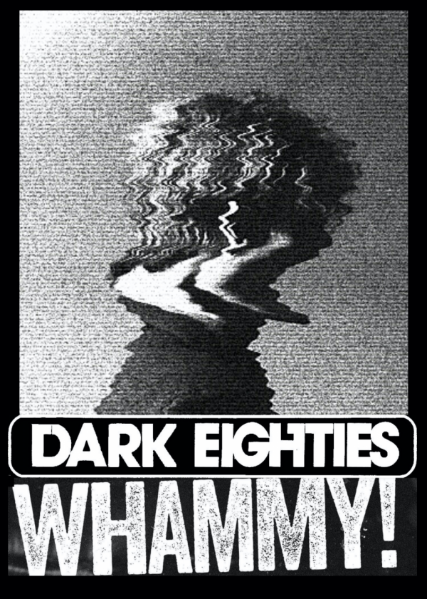 The Dark Eighties: Cult 80s Hits Party