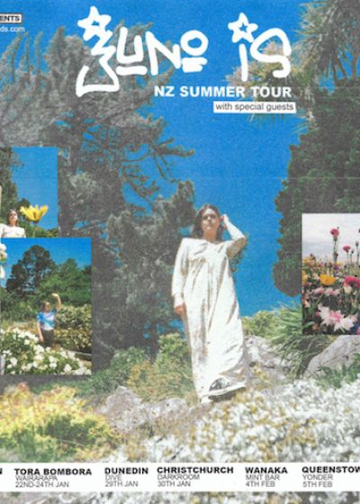 Juno Is - NZ Summer Tour