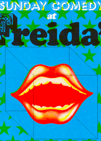 Sunday Comedy At Freida's