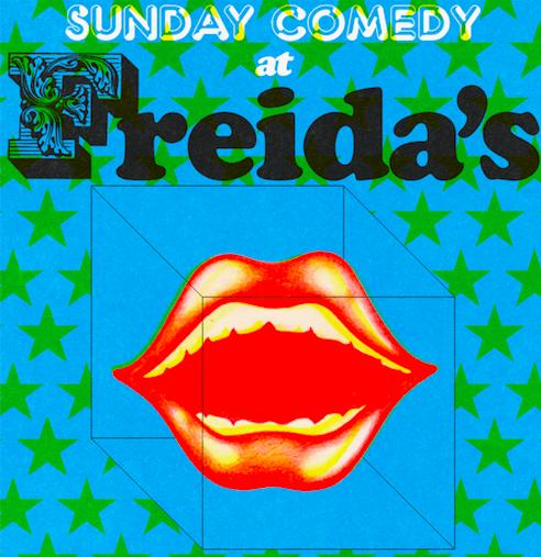 Sunday Comedy At Freida's
