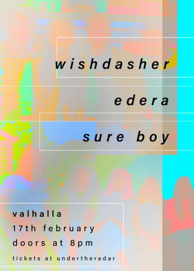 Wishdasher / Edera / Sure Boy
