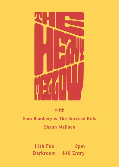 The Heavy Mellow / Sam Bambery And The Sucrose Kids / Shaun Malloch