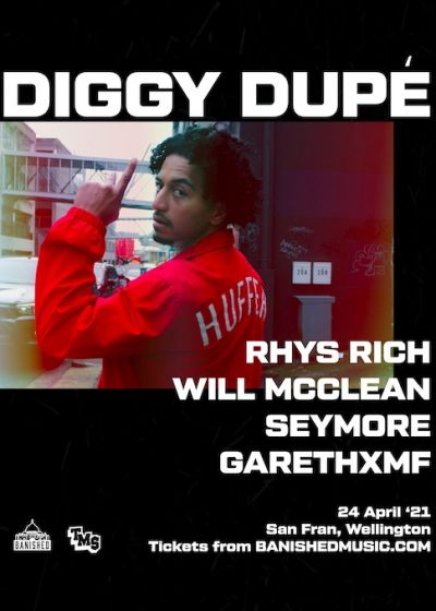 Diggy Dupé - NEW DATE Live at San Fran with Rhys Rich and more