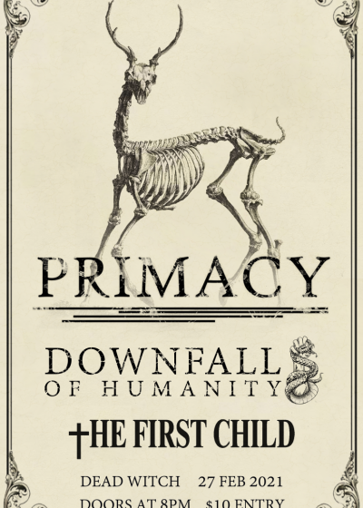 Primacy Album Release Show, w/ Downfall Of Humanity, The First Child