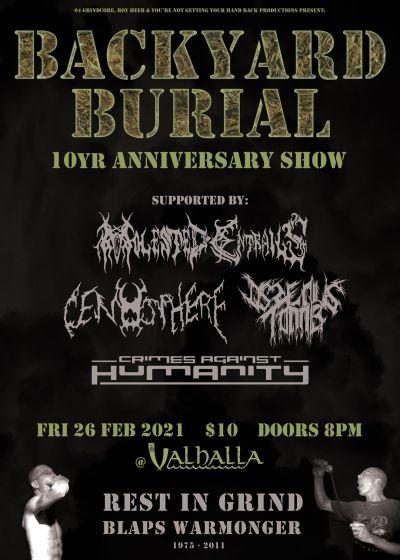 Backyard Burial - 10yr Anniversary Show w/ Guests