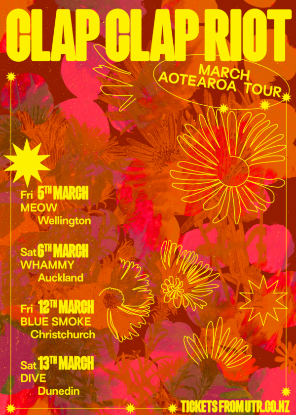 Clap Clap Riot - March Aotearoa Tour