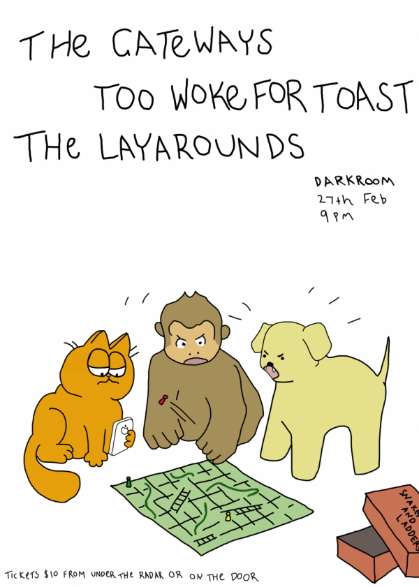The Gateways, Too Woke For Toast, The Layarounds
