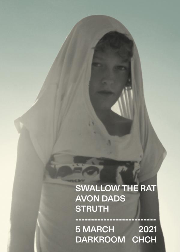 Swallow the Rat + Avon Dads + Struth