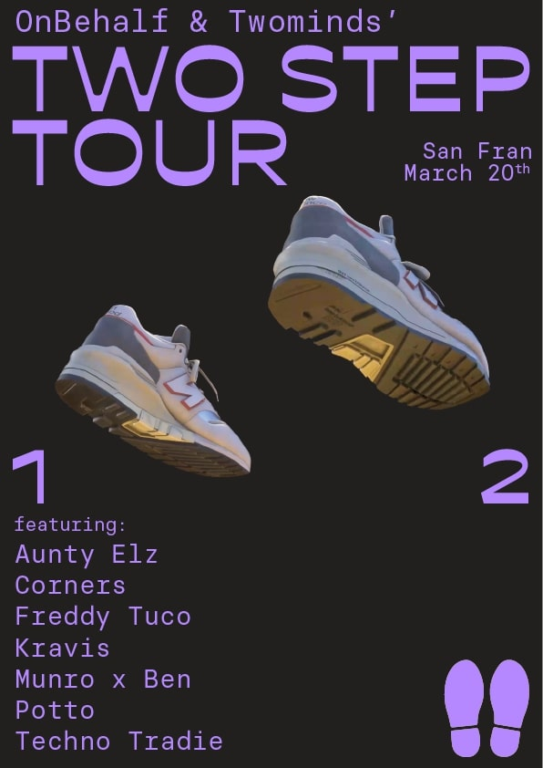 Onbehalf & Twominds' Two Step Tour (WLG)