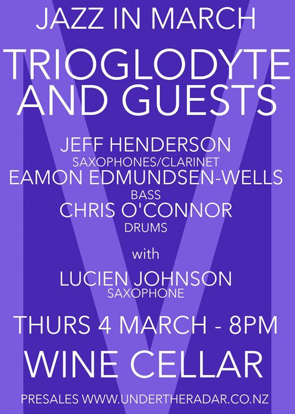 Jazz In March - Trioglodyte w/ Lucien Johnson