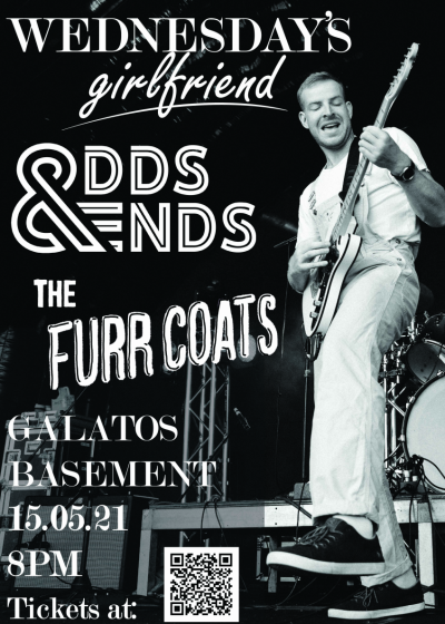 Odds And Ends + The Furr Coats + Wednesday's Girlfriend