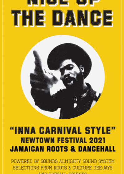 Nice Up The Dance - Inna Carnival Style - Newtown Festival 2021